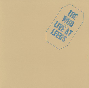 Live At Leeds (25th Anniversary Edition) Albumcover