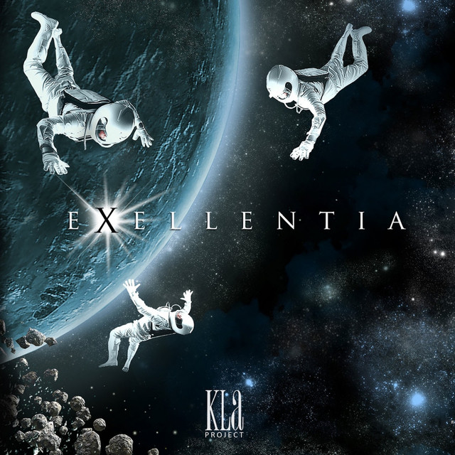Kla Project: Exellentia By Kla Project On Spotify