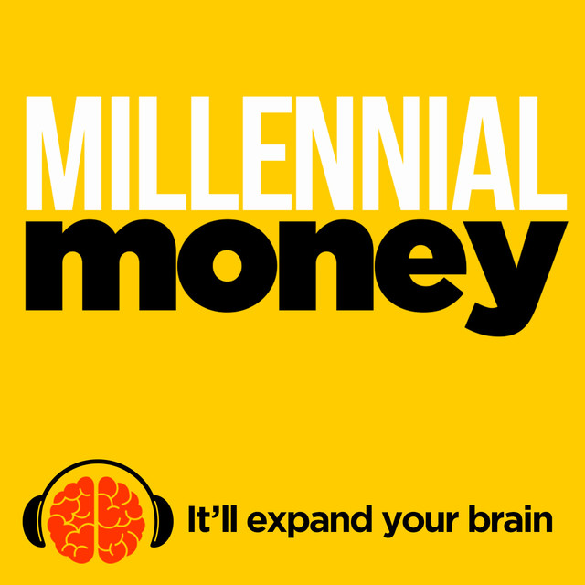 Millennial Money | Podcast on Spotify