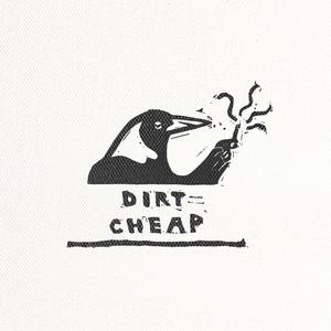Dirt Cheap Albümü