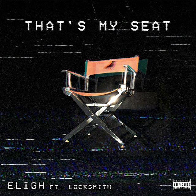 That's My Seat (feat. Locksmith) - Single