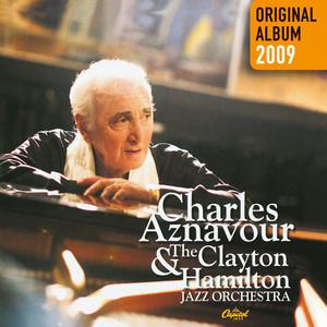 Charles Aznavour & The Clayton-Hamilton Jazz Orchestra album