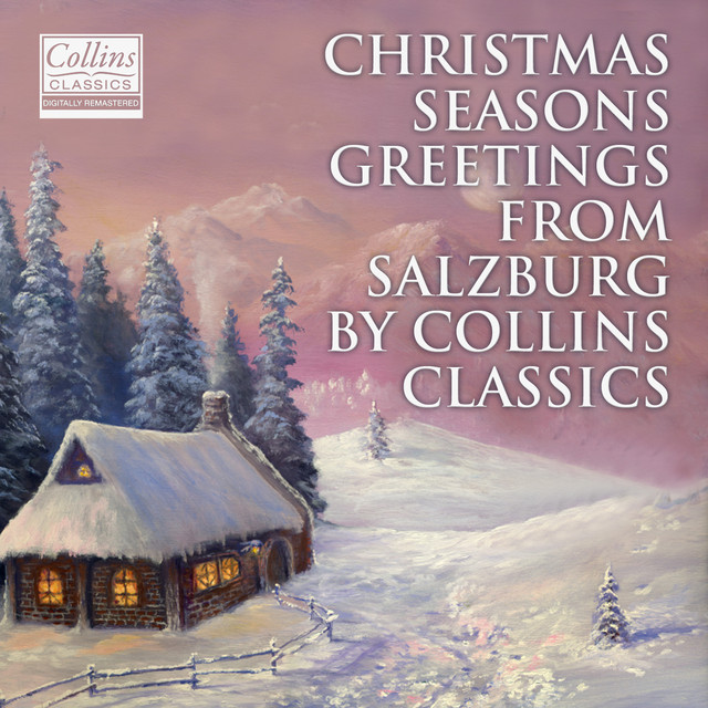 Christmas Seasons Greetings From Salzburg By Collins Classics Albumcover