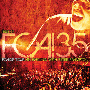 FCA! 35 Tour - An Evening With Peter Frampton (Live)