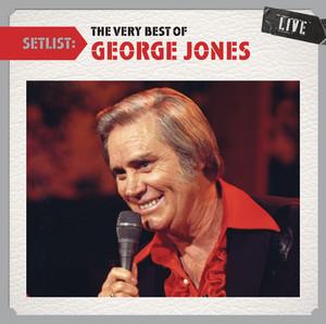 Setlist: The Very Best of George Jones LIVE album