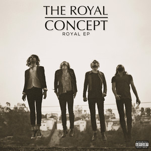 Royal - The Royal Concept