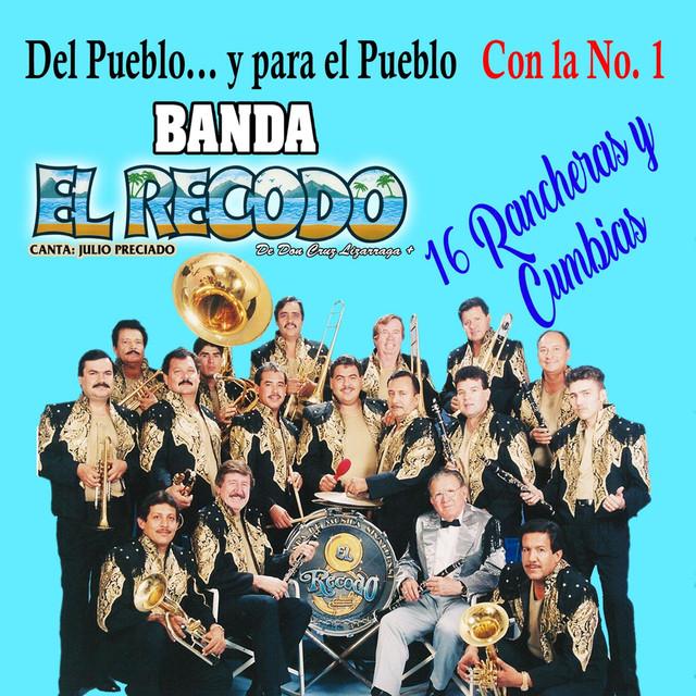Album cover for Del Pueblo... Y Para El Pueblo Con La Numero 1 by Banda El Recodo