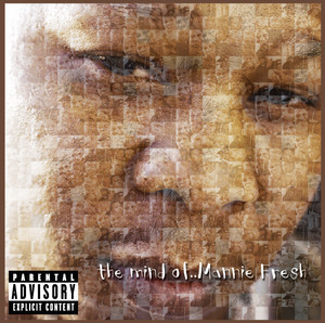 The Mind of Mannie Fresh