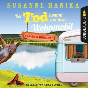 Der Tod kommt mit dem Wohnmobil - Sofia und die Hirschgrund-Morde, Teil 1 (Ungekürzt) Audiobook