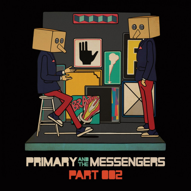 Primary and the Messengers Pt. 2 - Single