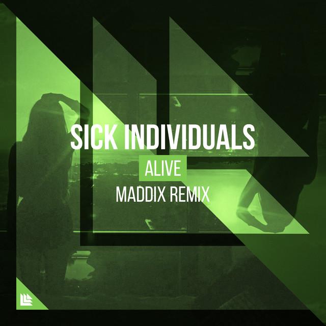 Alive (Maddix Remix)