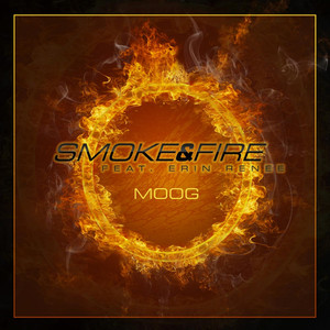 Smoke and Fire  - MOOG