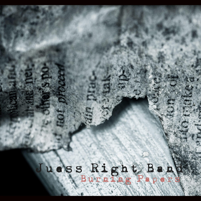 Album cover for Burning Papers by Juess Right Band