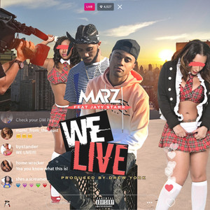 We Live (feat. Jayy Starr)