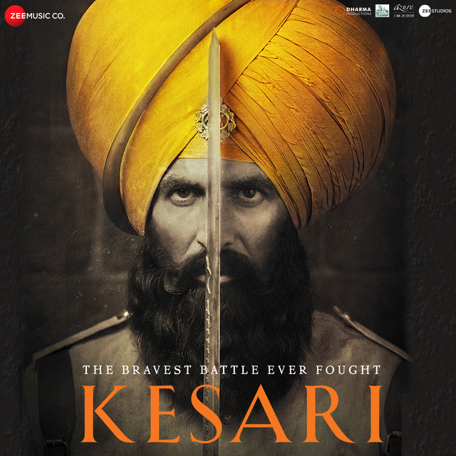 Album cover for Kesari by Various Artists, Akshay Kumar, Parineeti Chopra