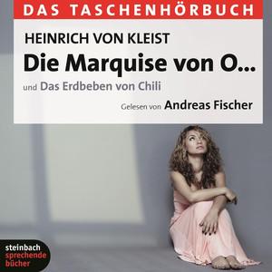 Die Marquise von O... / Das Erdbeben von Chili (Ungekürzt) Audiobook