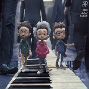 100 Bad Days - AJR