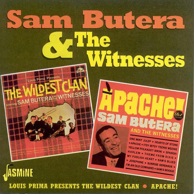 Sam Butera Louis Prima Presents: The Wildest Clan / Apache! album cover