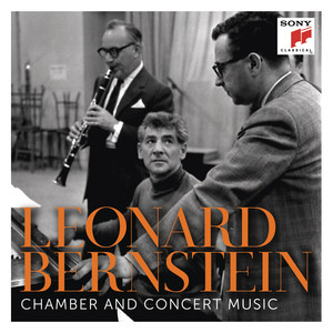 Bernstein: Chamber and Concert Music