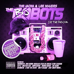 The Bobots 2.5 (Chopped & Screwed) Albumcover
