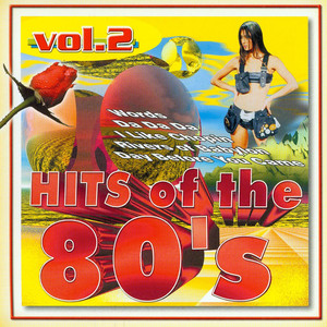 Hits of the 80's vol.2 - Various Artists