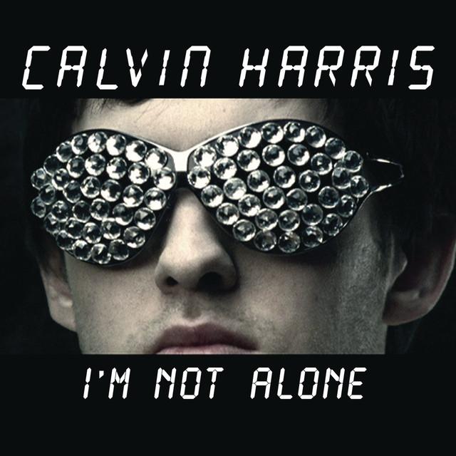 Calvin Harris I'm Not Alone album cover