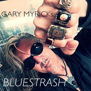 Gary Myrick's Bluestrash album