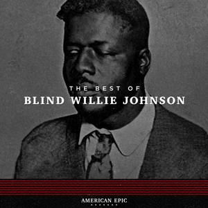 American Epic: Blind Willie Johnson album