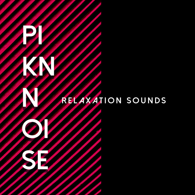 Pink Noise Relaxation Sounds