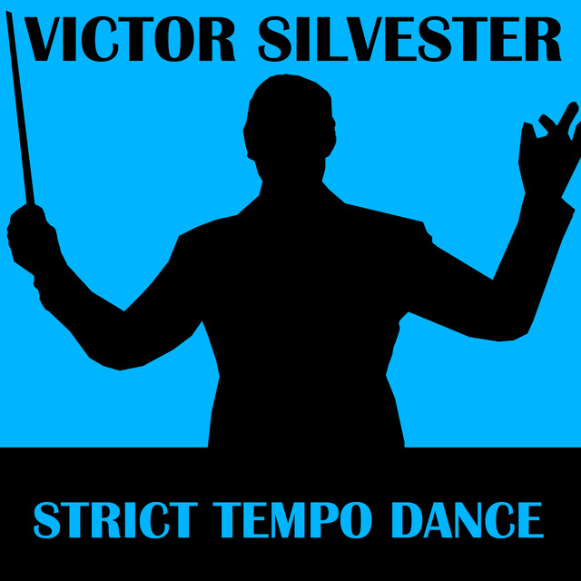 Strict Tempo Dance By Victor Silvester On Spotify