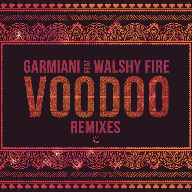 Voodoo (feat. Walshy Fire) [Remixes]