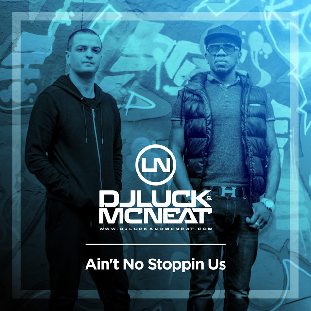 Ain't No Stopping Stoppin Us (Oracles Remix)