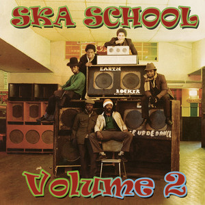Ska School, Vol. 2