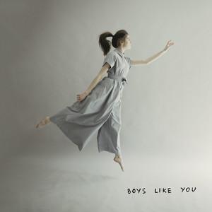 Boys Like You - Dodie Clark