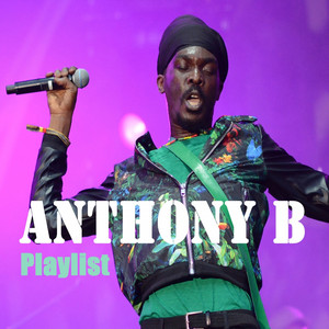 Anthony B : Playlist album
