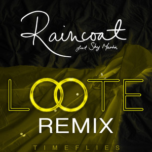 Raincoat (Loote Remix)