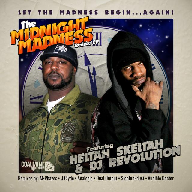 The Midnight Madness (feat. DJ Revolution) [Remixes] - EP