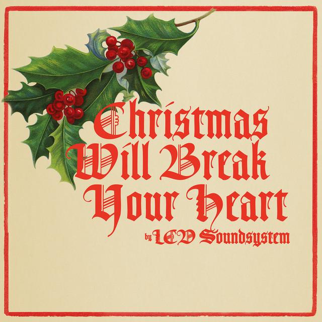 Christmas Will Break Your Heart