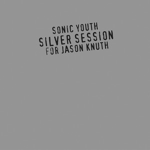 Silver Session (For Jason Knuth) album