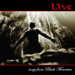 Songs from Black Mountain - Live