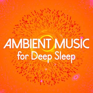Ambient Music for Deep Sleep Albumcover