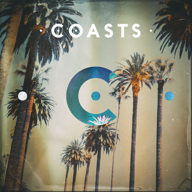 Album cover for Coasts (Deluxe Edition) by Coasts