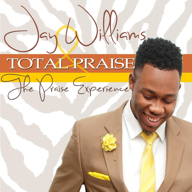 More by Jay Williams & Total Praise