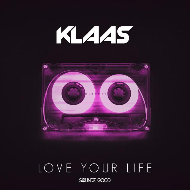 Love Your Life - Radio Edit
