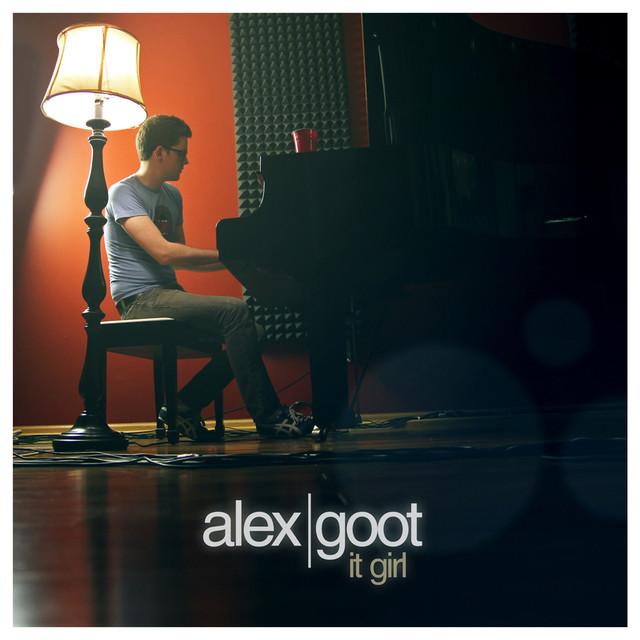 Alex goot it girl