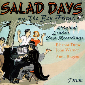 Salad Days & The Boy Friend - Original London Cast Recordings - Slade