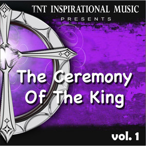 The Ceremony of the King, Vol. 1