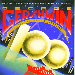 Gershwin: 100th Birthday Celebration album