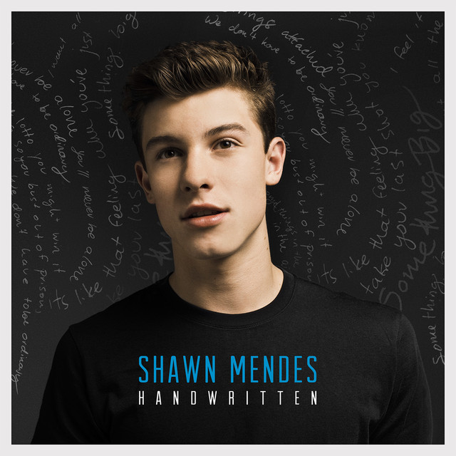 Illuminate Deluxe Shawn Mendes: Handwritten (Deluxe) By Shawn Mendes On Spotify