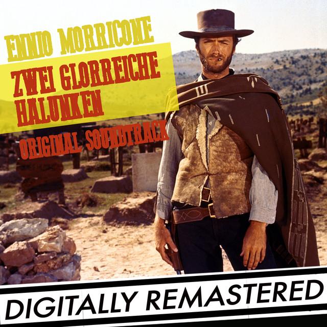 Zwei Glorreiche Halunken (Original-Soundtrack) [Digitally Remastered] Albumcover